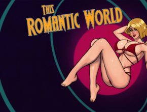 This Romantic World 0.6.5 Game Walkthrough Download for PC & Android